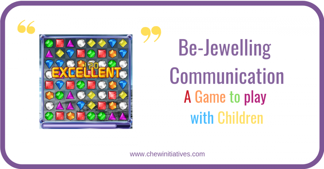 Bejewel-ling Communication – A Game to Play with Children