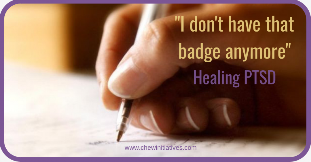 I Don't Have That Badge Anymore – a child free from PTSD