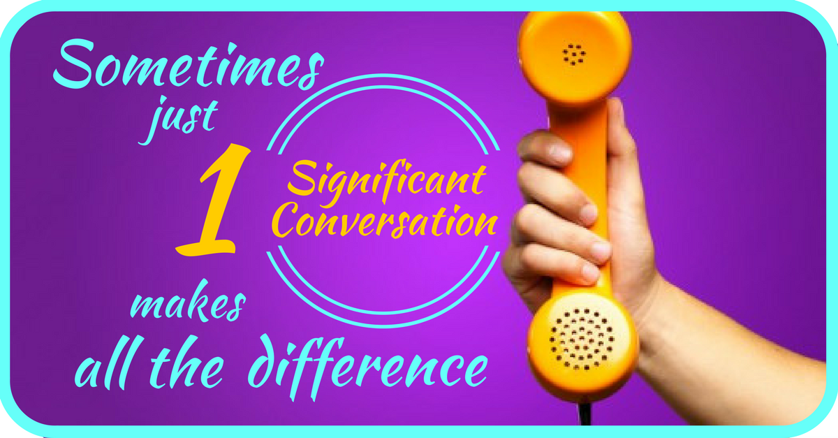 FREE Telephone Consultation ~ Sometimes just 1 Significant Conversation can make all the difference