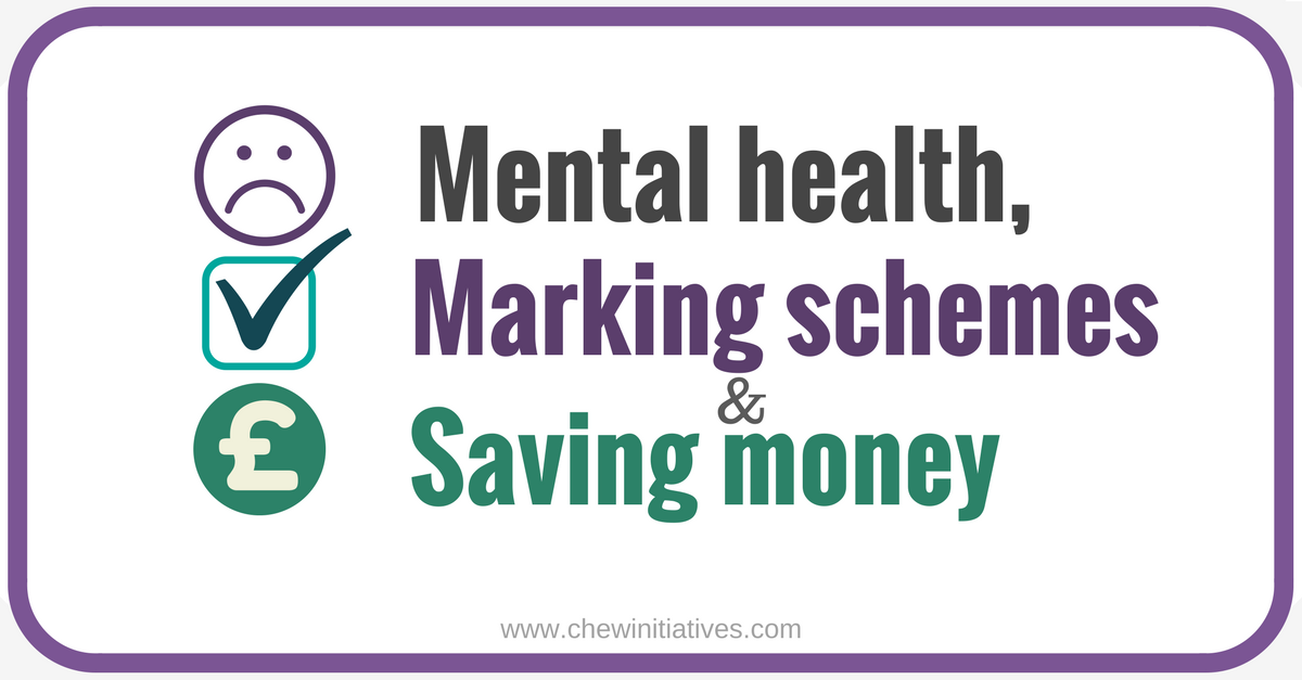 Improving mental health, marking schemes and saving money in schools
