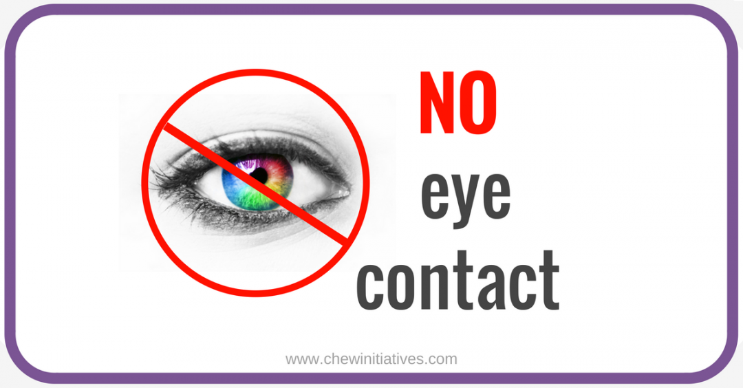 Why requesting eye-contact is not helpful